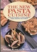 New Pasta Cuisine: Low-Fat Noodle and Pasta Dishes from Around the World by Aveline Kushi (1992-07-03)