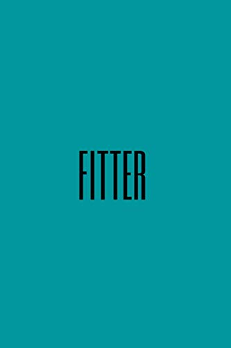 fitter.: A notebook/ journal paper, 100 pages, 6*9.