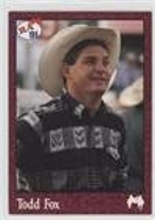 Todd Fox (Trading Card) 1991 Rodeo America Pro Rodeo Cards - Set B #52