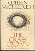 Grass Crown by Colleen McCullough (1991-10-01)