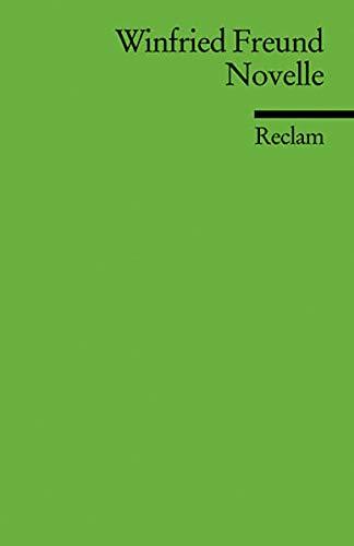 Novelle: (Literaturstudium) (Reclams Universal-Bibliothek)