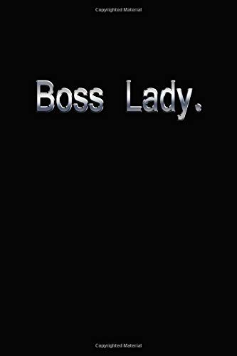 Boss Lady.: Girl Boss Lady Chief Notebook Journal Diary Planner , Gift For Power Women & Female Success