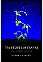 The People of Sparks by DuPrau,Jeanne. [2004] Hardcover