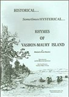 Historical... Sometimes Hysterical Rhymes Of Vashon-Maury Island