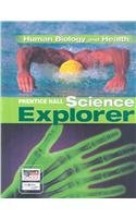 Prentice Hall Science Explorer- Human Biology and Health