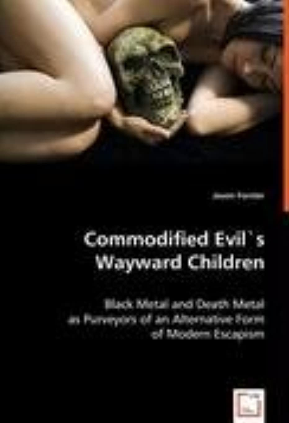 試み普遍的な事業内容Commodified Evil's Wayward Children