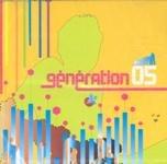 Generation 05, Generation Francaise