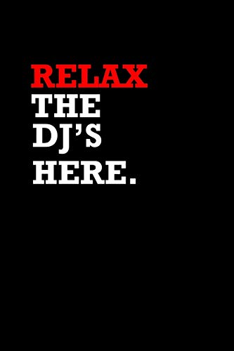 Relax. The Dj's Here.: Hangman Puzzles | Mini Game | Clever Kids | 110 Lined Pages | 6 X 9 In | 15.24 X 22.86 Cm | Single Player | Funny Great Gift