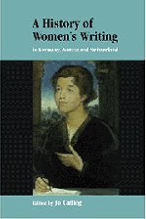 A History of Womens Writing in Germany, Austria and Switzerland
