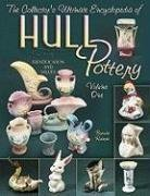 The Collector's Ultimate Encyclopedia of Hull pottery, Vol. 1: Identification and Values