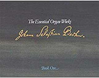 The Essential Organ Works Book One