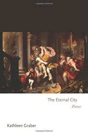 The Eternal City(Princeton Series of Contemporary Poets