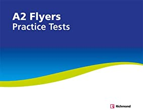 PRACTICE TESTS A2 FLYERS