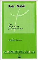Le soi, les approches psychosociales