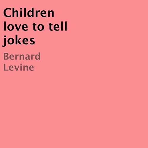 Children Love to Tell Jokes audiobook cover art