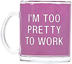 About Face Designs I'm Too Pretty To Work on Purple 10.5 oz. Glass Mug