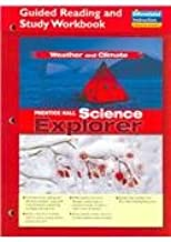 SCIENCE EXPLORER WEATHER AND CLIMATE GUIDED READING AND STUDY WORKBOOK  2005