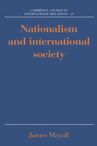 Nationalism and International Society (Cambridge Studies in International Relations, Band 10)