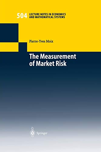"""The Measurement of Market Risk: \""""Modelling Of Risk Factors, Asset Pricing, And Approximation Of Portfolio Distributions\"""" (Lecture Notes in Economics and Mathematical Systems (504), Band 504)"""