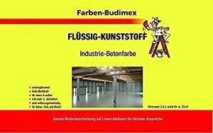 Farben-Budimex Flüssigkunststoff/Industrie-Betonfarbe Grün / 750ml / zum Versiegeln u. Beschichten von Beton, Holz u. Metall/tritt-stoß- u. abriebfest/für höchste Ansprüche