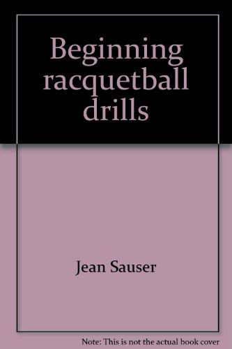 Beginning racquetball drills