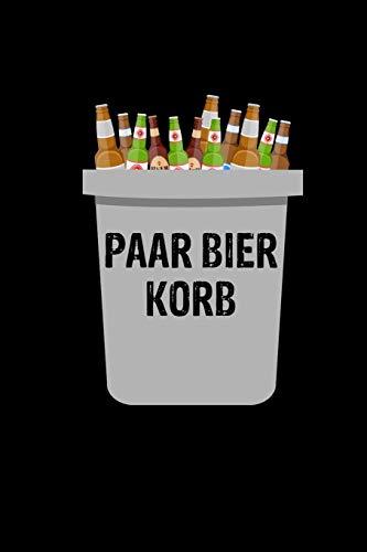 Paar Bier Korb: Lustiges Geschenk Notizbuch A5 Kariert | Wortspiel Bierkenner Bierprobe Bierflaschen
