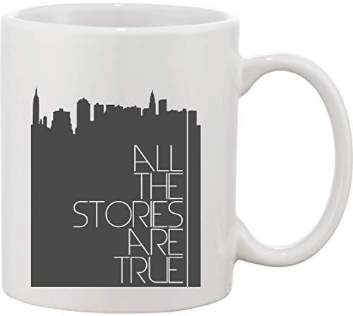 All Stories are True City - Taza de cerámica con fondo