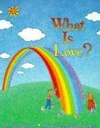 What Is Love? by Etan Boritzer (1997-02-01)