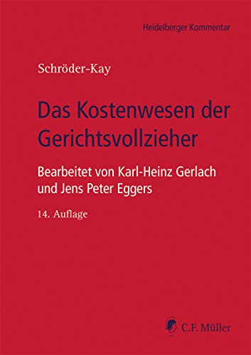 Das Kostenwesen der Gerichtsvollzieher (Heidelberger Kommentar)