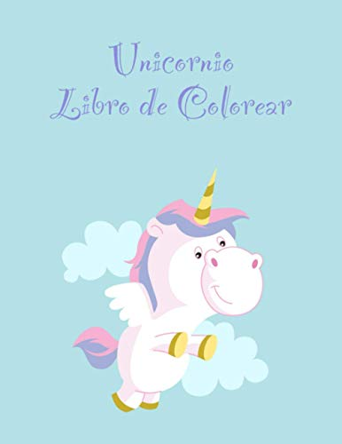 Unicornio Libro de Colorear: Un libro para colorear Interesante Para los niños y las edades para niños de 3-5 con 100 diseños divertidos