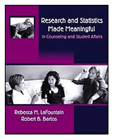 Research and Statistics Made Meaningful in Counseling and Student Affairs (with InfoTrac) (Research, Statistics, & Progr
