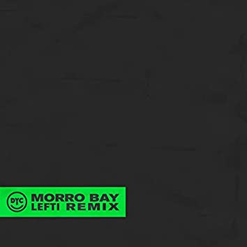 Morro Bay (Lefti Summer Lover Remix)