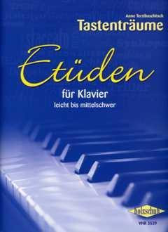 ETUEDEN FUER KLAVIER - arrangiert für Klavier [Noten / Sheetmusic] Komponist: TERZIBASCHITSCH ANNE aus der Reihe: TASTENTRAEUME