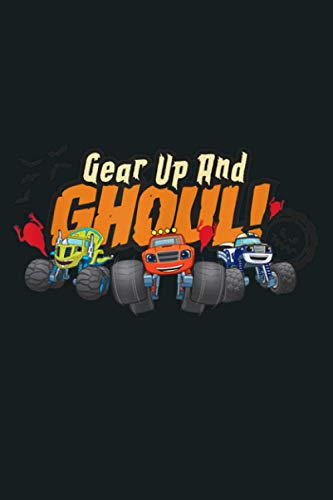 Blaze And The Monster Machines Halloween Gear Up And Ghoul: Notebook Planner - 6x9 inch Daily Planner Journal, To Do List Notebook, Daily Organizer, 114 Pages
