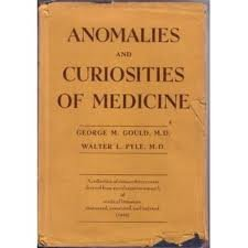 Anomalies And Curiosities Of Medicine - Being An Encyclopedic Collection Of Rare & Extraordinary Cases...