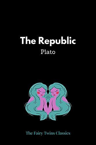 The Republic by Plato (English Edition)