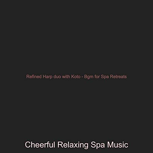 Cheerful Relaxing Spa Music