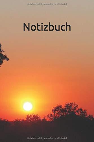 Notizbuch: Notizbuch für Sonnenuntergang Liebhaber, Reisende oder Fotografen. Auch als Tagebuch, Journal oder Geschenk geeignet. Afrikanischer Sonnenuntergang, Afrika Größe: 15,24 x 22,86 cm