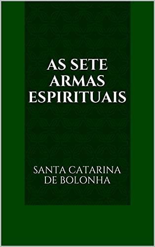 As Sete Armas Espirituais