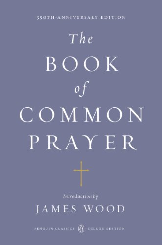 The Book of Common Prayer: (Penguin Classics Deluxe Edition) (Best Medicine For Common Cold In India)