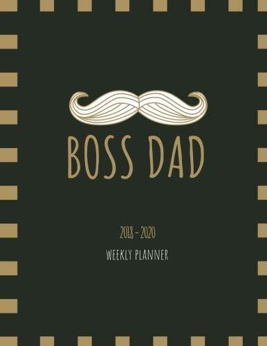 BOSS DAD 2018 - 2020 Weekly Planner: September 2018 to December 2020 Dated One Week Per Page Schedule Organizer Diary Gift for Dadpreneurs, Working ... Letter Sized 8.5 x 11 inch; 21.59 x 27.94 cm
