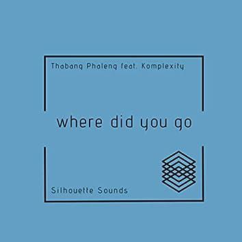 Where Did You Go ( Radio Edit )