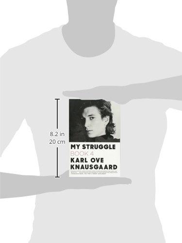 My Struggle: Book 4 (My Struggle (4))