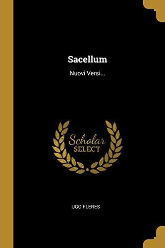 Sacellum: Nuovi Versi...