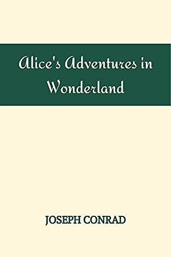 Alice's Adventures in Wonderland Lewis Carroll (English Edition)