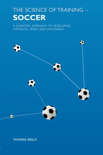 Science Of Training:Soccer