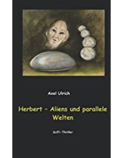 Herbert - Aliens und parallele Welten