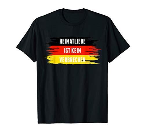 Pro AFD | Heimatliebe Ist Kein Verbrechen Politik T-Shirt