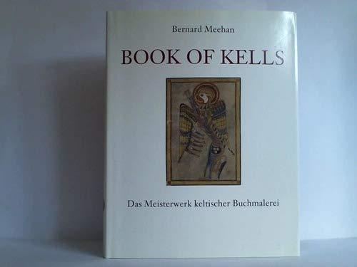Book of Kells : das Meisterwerk keltischer Buchmalerei. Sonderausgabe, 9783945330067