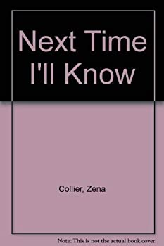 Paperback Next Time I'll Know Book